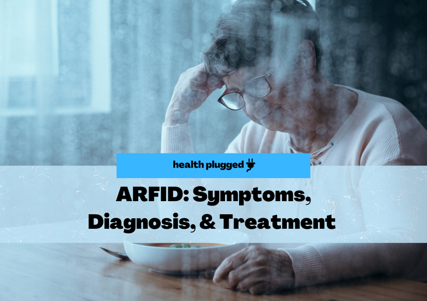 Do You Have ARFID?